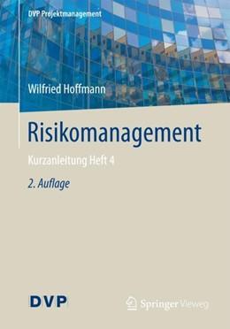 Abbildung von Hoffmann | Risikomanagement | 2., neu bearbeitete Auflage | 2017 | Kurzanleitung Heft 4