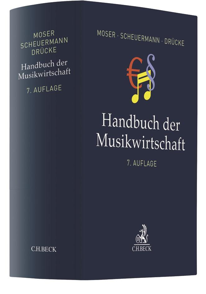 Handbuch der Musikwirtschaft | Moser / Scheuermann / Drücke | Völlig neu bearbeitete 7. Auflage, 2018 | Buch (Cover)