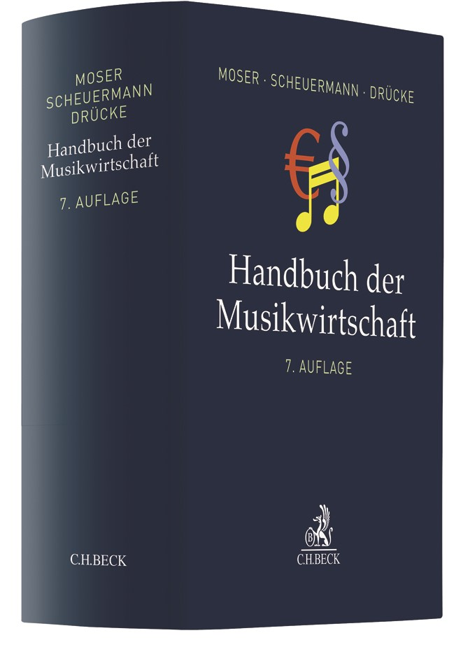 Abbildung von Moser / Scheuermann / Drücke | Handbuch der Musikwirtschaft | Völlig neu bearbeitete 7. Auflage | 2018