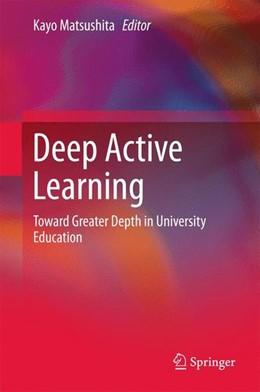 Abbildung von Matsushita | Deep Active Learning | 1st ed. 2018 | 2017 | Toward Greater Depth in Univer...