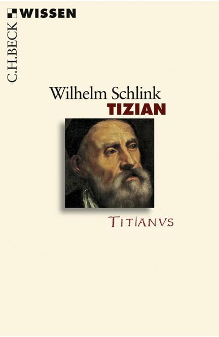 Cover: Wilhelm Schlink, Tizian