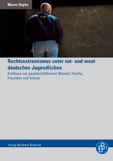 Abbildung von Oepke | Rechtsextremismus unter ost- und westdeutschen Jugendlichen | 1., Aufl. | 2005