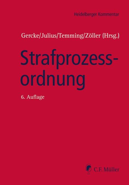 Strafprozessordnung | Gercke / Julius / Temming / Zöller (Hrsg.) | 6., neu bearbeitete Auflage, 2018 | Buch (Cover)