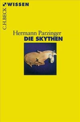 Abbildung von Parzinger, Hermann | Die Skythen | 3., überarbeitete Auflage | 2010 | 2342