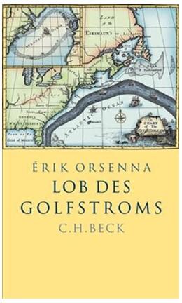 Abbildung von Orsenna, Érik | Lob des Golfstroms | 2. Auflage | 2007