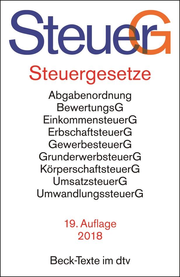 Steuergesetze: SteuerG | 19. Auflage, 2018 | Buch (Cover)
