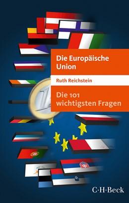Abbildung von Reichstein | Die 101 wichtigsten Fragen - Die Europäische Union | 4. Auflage | 2016 | 7034