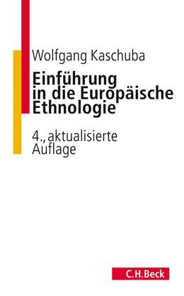 Abbildung von Kaschuba   Einführung in die Europäische Ethnologie   4. Auflage   2012