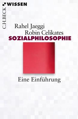 Abbildung von Jaeggi / Celikates   Sozialphilosophie   2017   Eine Einführung   2804