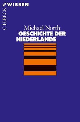 Abbildung von North | Geschichte der Niederlande | 4. Auflage | 2013 | 2078