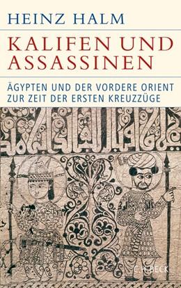 Abbildung von Halm | Kalifen und Assassinen | 2014 | Ägypten und der Vordere Orient...