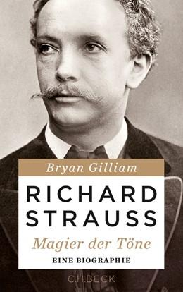 Abbildung von Gilliam | Richard Strauss | 2014 | Magier der Töne