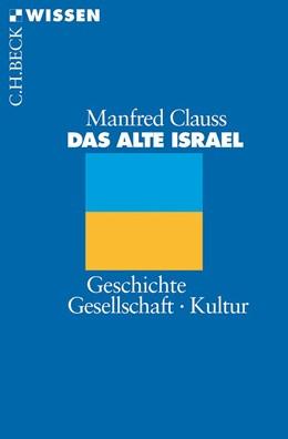 Abbildung von Clauss | Das alte Israel | 4. Auflage | 2015 | Geschichte, Gesellschaft, Kult... | 2073