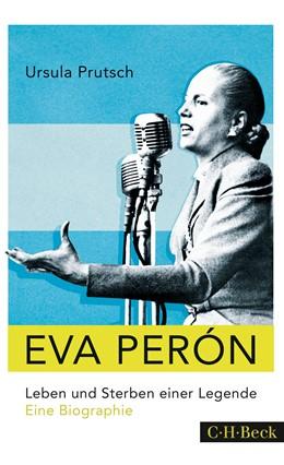 Abbildung von Prutsch | Eva Perón | 2015 | Leben und Sterben einer Legend... | 6211