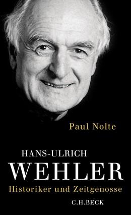 Abbildung von Nolte | Hans-Ulrich Wehler | 1. Auflage | 2015 | beck-shop.de