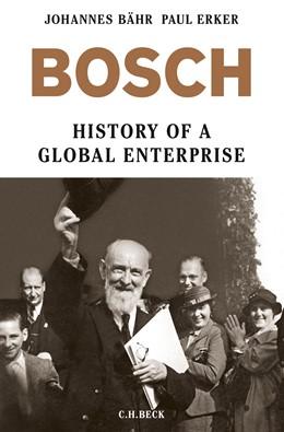 Abbildung von Bähr / Erker   Bosch   2015   History of a Global Enterprise