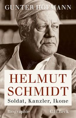 Abbildung von Hofmann | Helmut Schmidt | 2015 | Soldat, Kanzler, Ikone