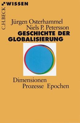 Abbildung von Osterhammel / Petersson   Geschichte der Globalisierung   5. Auflage   2016   Dimensionen, Prozesse, Epochen   2320