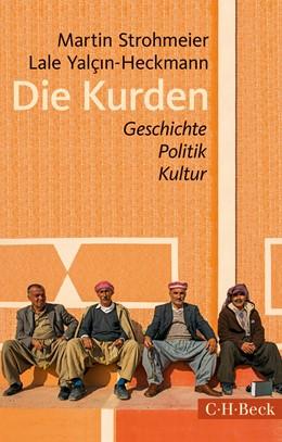 Abbildung von Strohmeier / Yalçin-Heckmann | Die Kurden | 4. Auflage | 2016 | Geschichte, Politik, Kultur | 1329