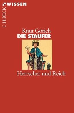 Abbildung von Görich   Die Staufer   3. Auflage   2016   Herrscher und Reich   2393
