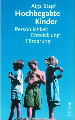 Abbildung von Stapf   Hochbegabte Kinder   5. Auflage   2016   Persönlichkeit, Entwicklung, F...