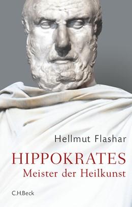 Abbildung von Flashar   Hippokrates   2016   Meister der Heilkunst