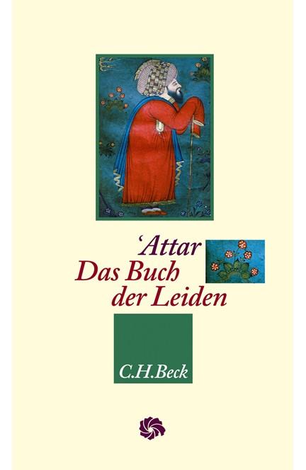 Cover: Farid od-Din Attar, Das Buch der Leiden