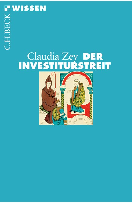 Cover: Claudia Zey, Der Investiturstreit