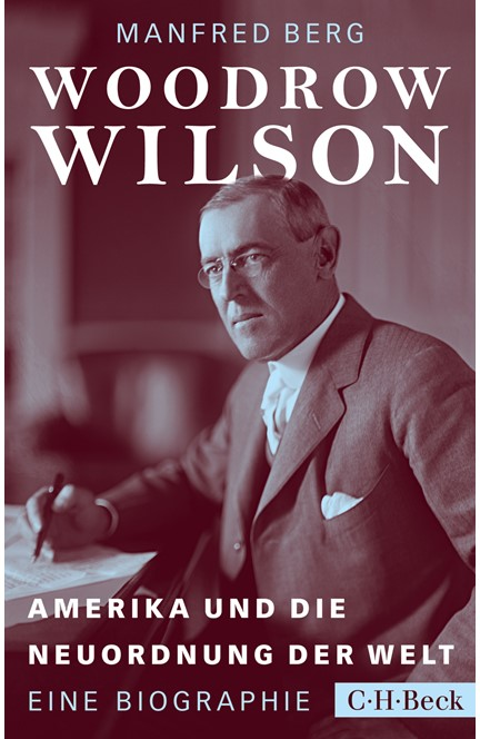 Cover: Manfred Berg, Woodrow Wilson