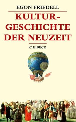 Abbildung von Friedell   Kulturgeschichte der Neuzeit   3. Auflage   2017   beck-shop.de