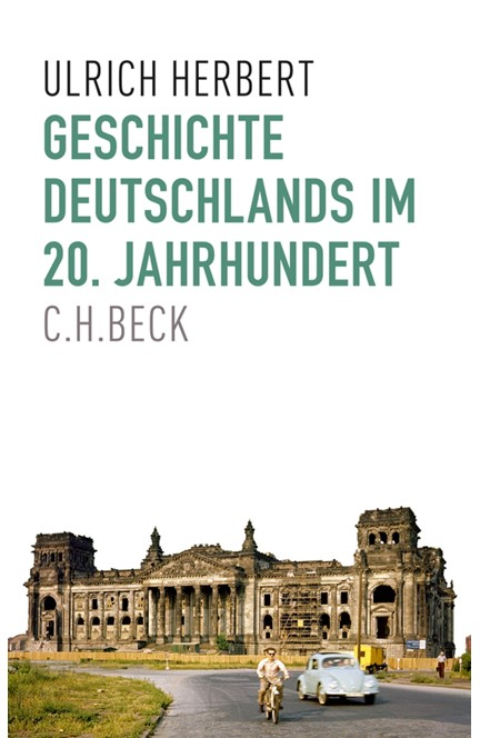 Cover: Ulrich Herbert, Geschichte Deutschlands im 20. Jahrhundert
