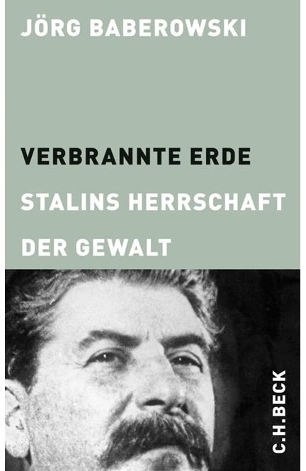 Cover: Jörg Baberowski, Verbrannte Erde