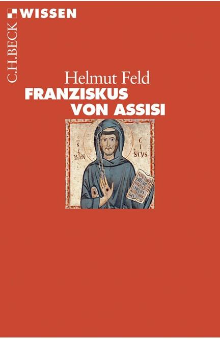 Cover: Helmut Feld, Franziskus von Assisi