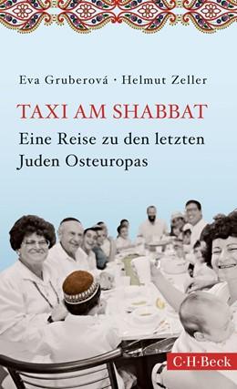 Abbildung von Gruberová / Zeller | Taxi am Shabbat | 2017 | Eine Reise zu den letzten Jude... | 6282