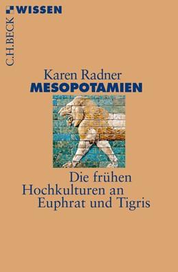 Abbildung von Radner   Mesopotamien   2017   Die frühen Hochkulturen an Eup...   2877