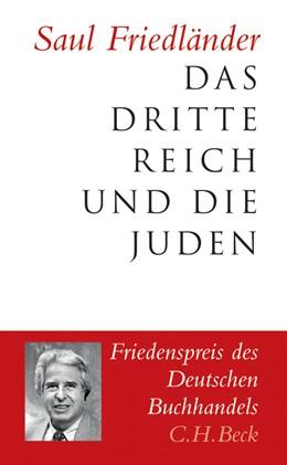Abbildung von Friedländer | Das Dritte Reich und die Juden | 2017 | Die Jahre der Verfolgung 1933-...