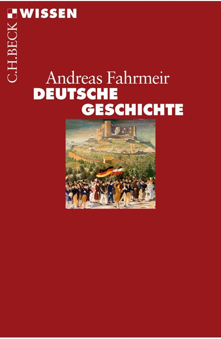 Cover: Andreas Fahrmeir, Deutsche Geschichte