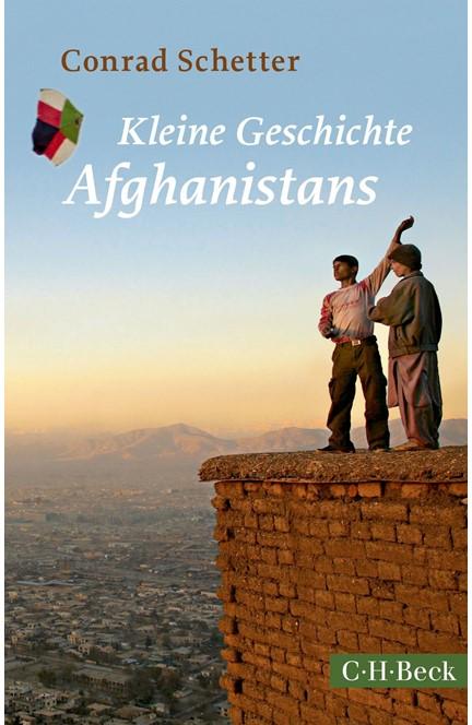 Cover: Conrad Schetter, Kleine Geschichte Afghanistans