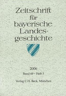 Abbildung von Zeitschrift für bayerische Landesgeschichte Band 69 Heft 3/2006 | 1. Auflage | 2007 | beck-shop.de