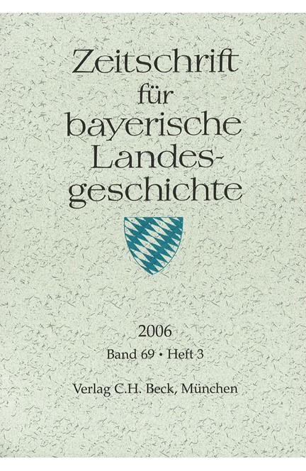 Cover: , Zeitschrift für bayerische Landesgeschichte Band 69 Heft 3/2006