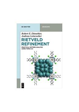Abbildung von Dinnebier / Leineweber / Evans | Rietveld Refinement | 2018 | Practical Powder Diffraction P...