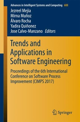 Abbildung von Mejia / Muñoz / Rocha / Quiñonez / Calvo-Manzano | Trends and Applications in Software Engineering | 1st ed. 2018 | 2017 | Proceedings of the 6th Interna... | 688