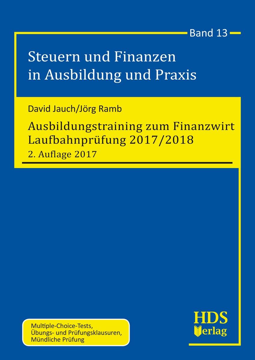 Ausbildungstraining zum Finanzwirt Laufbahnprüfung 2017/2018 | Jauch / Ramb | 2. Auflage, 2017 | Buch (Cover)