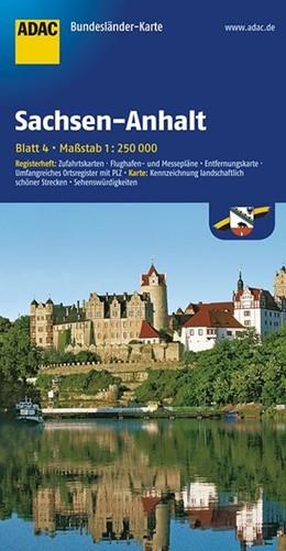 Abbildung von ADAC BundesländerKarte Deutschland 04. Sachsen-Anhalt 1 : 250 000   4. Auflage, Laufzeit bis 2021   2017   Registerheft: Zufahrtskarten -...