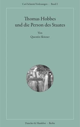 Abbildung von Skinner | Thomas Hobbes und die Person des Staates. | 1. Auflage | 2017 | beck-shop.de