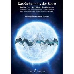 Abbildung von Zachmann | Das Geheimnis der Seele | 2017 | Carl du Prel - Das Rätsel des ...
