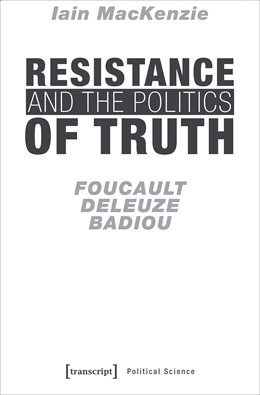 Abbildung von Mackenzie | Resistance and the Politics of Truth | 1. Auflage | 2018 | beck-shop.de