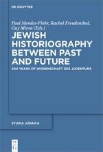 Abbildung von Mendes-Flohr / Livneh-Freudenthal / Miron | Jewish Historiography Between Past and Future | 2019