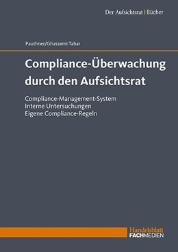 Abbildung von Pauthner / Ghassemi-Tabar   Compliance-Überwachung durch den Aufsichtsrat   1. Auflage   2018   beck-shop.de