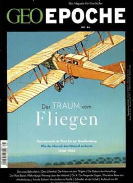 Abbildung von Schaper   GEO Epoche 86/2017 - Der Traum vom Fliegen   1. Auflage   2017   beck-shop.de